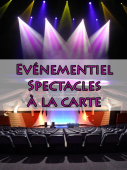 Votre spectacle à la carte