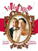 "Spectacle ""FOLLES NOCES"""